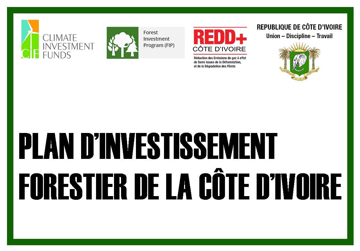 Plan d'Investissement Forestier de la Côte d'Ivoire