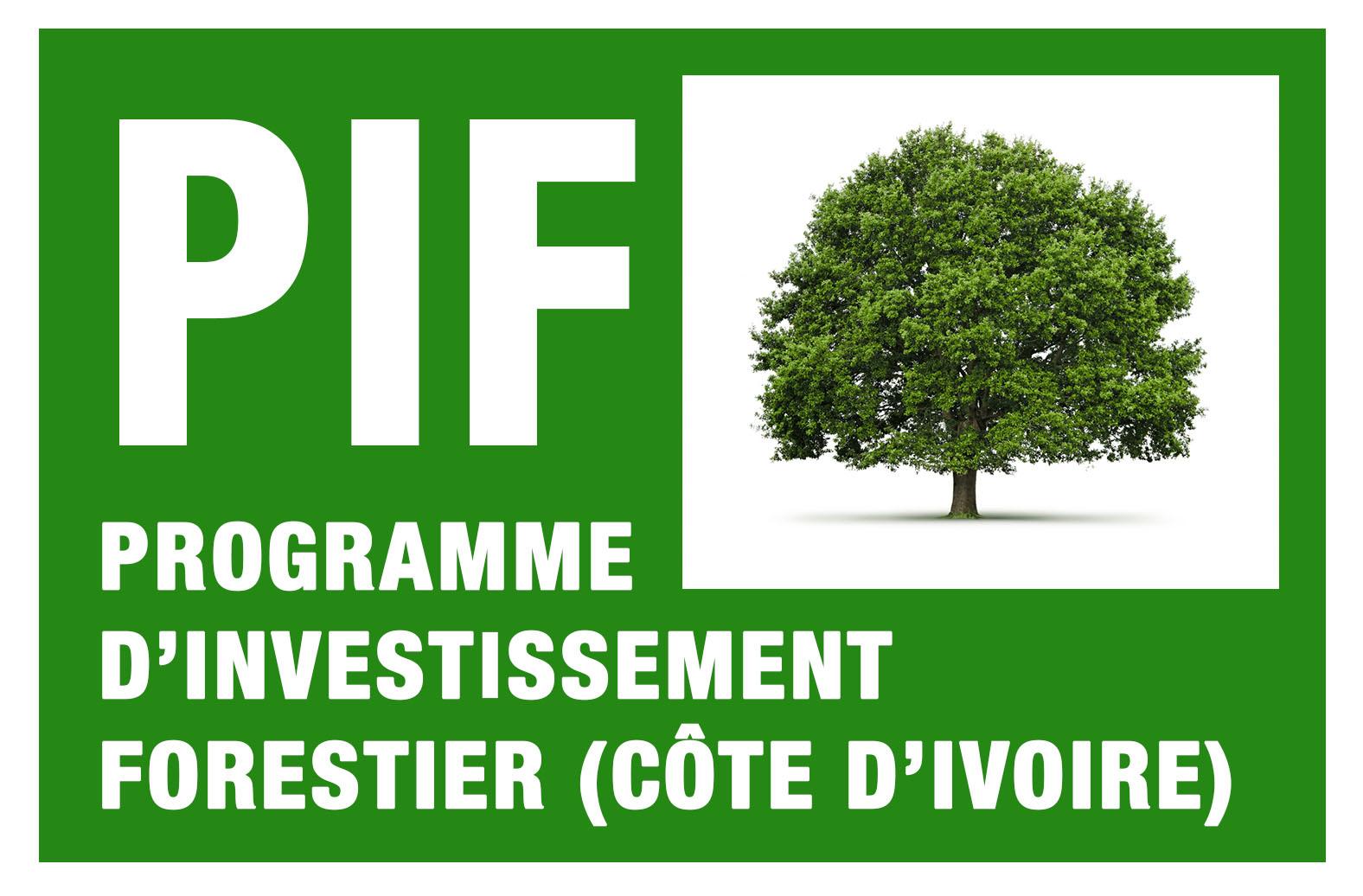 PUBLICATION DES INSTRUMENTS DE SAUVEGARDES ENVIRONNEMENTALE ET SOCIALE DU PROGRAMME D'INVESTISSEMENT FORESTIER (PIF)